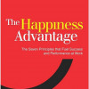 The Happiness Advantage. Why Being Happier Brings Success