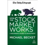 How the Stock Market Works Book by Michael Becket