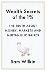 Wealth Secrets of the 1% by Sam Wilkin